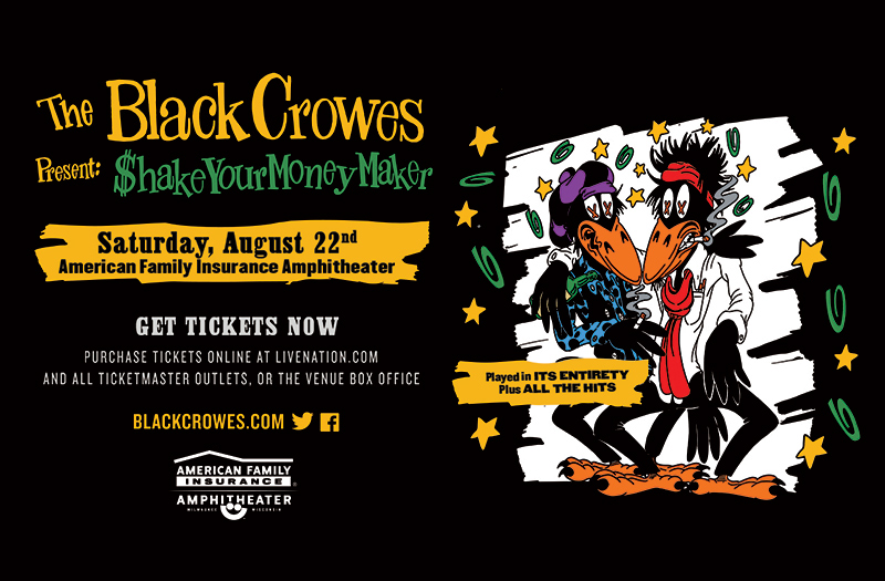 The Black Crowes present SHAKE YOUR MONEY MAKER 2020 World Tour